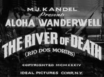 aloha river of death